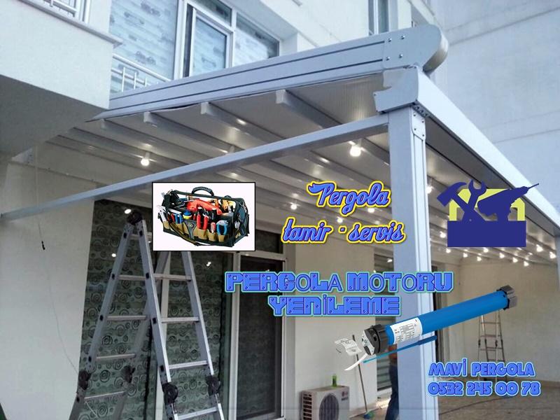 Pergola tente tamiri, servis, pergola motor değişim, MAVİ PERGOLA, 0532 245 0078